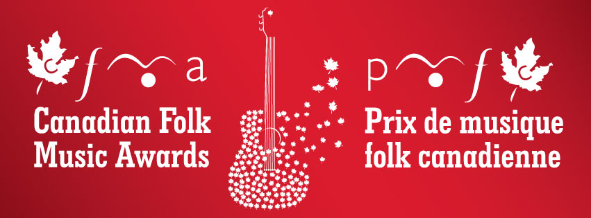 Prix de musique folk canadienne / Canadian Folk Music Awards 2018
